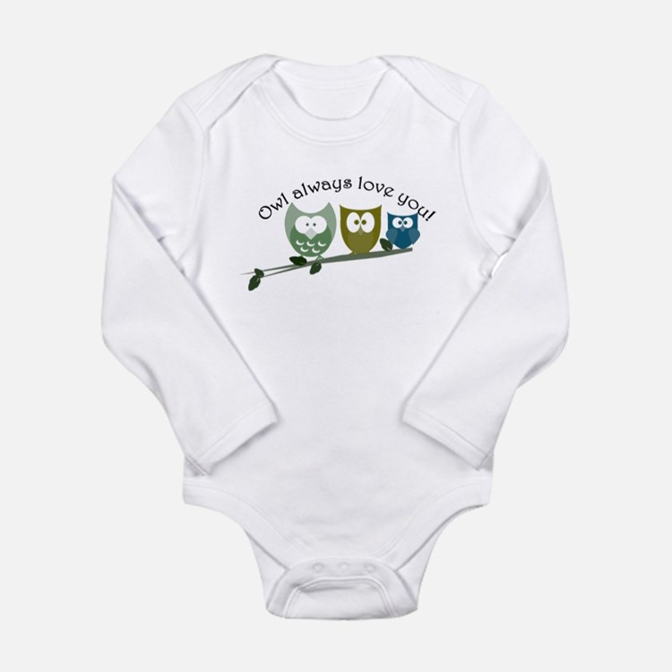 Owl always love you! Long Sleeve Infant Bodysuit