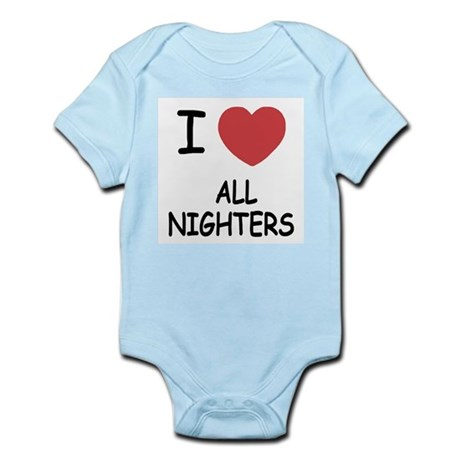 I heart all nighters Infant Bodysuit