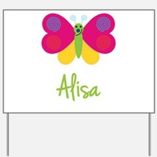 Alisa The Butterfly Yard Sign