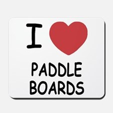 I heart paddleboards Mousepad