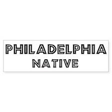 Philadelphia Native Bumper Bumper Sticker