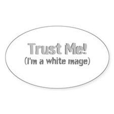 Trust Me Decal