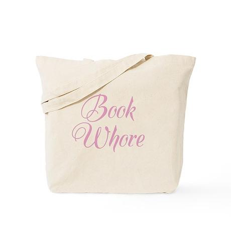 """Book Whore """"Pink"""" Tote Bag"""