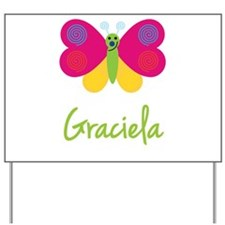 Graciela The Butterfly Yard Sign