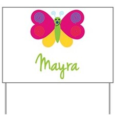 Mayra The Butterfly Yard Sign