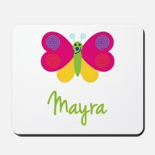 Mayra The Butterfly Mousepad