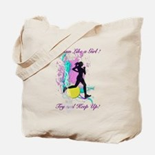 I run like a girl try to keep up Tote Bag