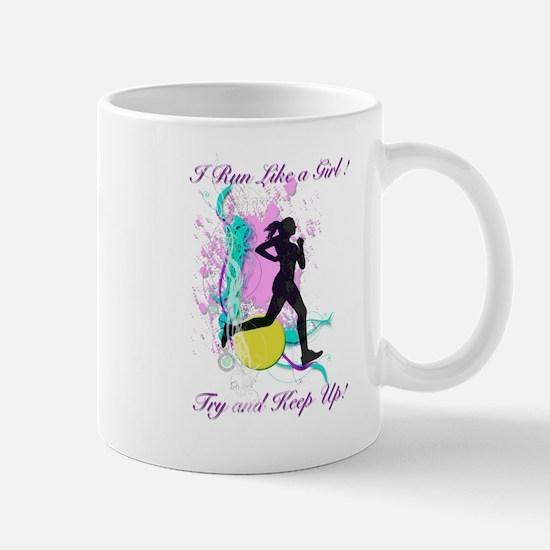 I run like a girl try to keep up Mug