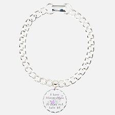 I have Fibro... Bracelet