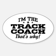 Funny Track Coach Decal