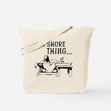 IMA SHORE THING Tote Bag