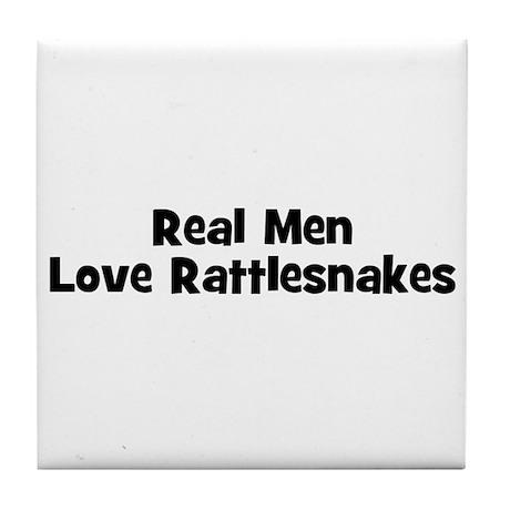 Real Men Love Rattlesnakes Tile Coaster
