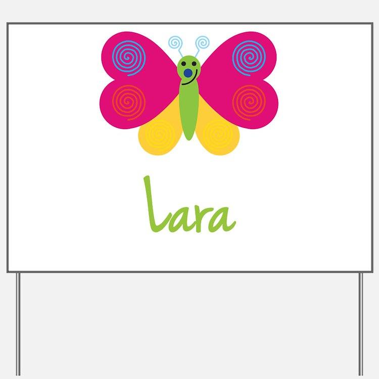 Lara The Butterfly Yard Sign