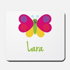 Lara The Butterfly Mousepad