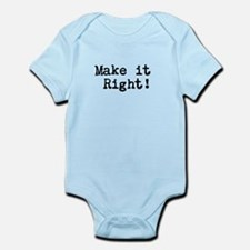 Make it right Infant Bodysuit