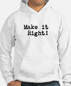 Make it right Hoodie