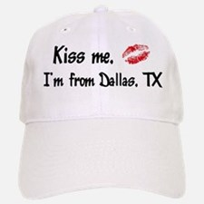 Kiss Me: Dallas Baseball Baseball Cap