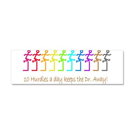 10 Hurdles a day keeps the Dr. away! Car Magnet 10