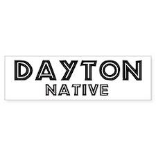 Dayton Native Bumper Bumper Sticker
