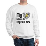 My Heart Belongs to Captain Kirk Sweatshirt