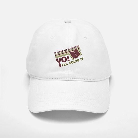 Yo! I'll Solve It Baseball Baseball Cap