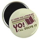 Yo! I'll Solve It Magnet