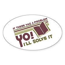 Yo! I'll Solve It Oval Stickers