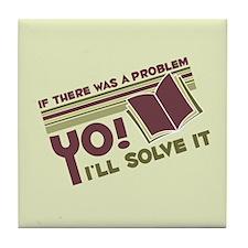 Yo! I'll Solve It Tile Coaster