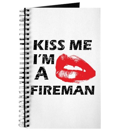Kiss me I'm a Fireman Journal