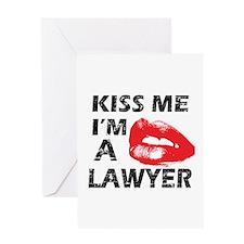 Kiss me I'm a Lawyer Greeting Card