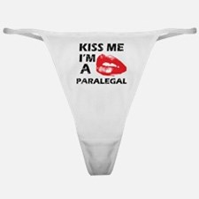 Kiss me I'm a Paralegal Classic Thong