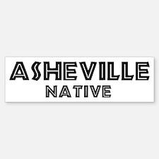 Asheville Native Bumper Bumper Bumper Sticker