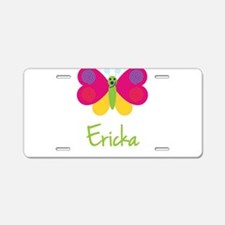 Ericka The Butterfly Aluminum License Plate