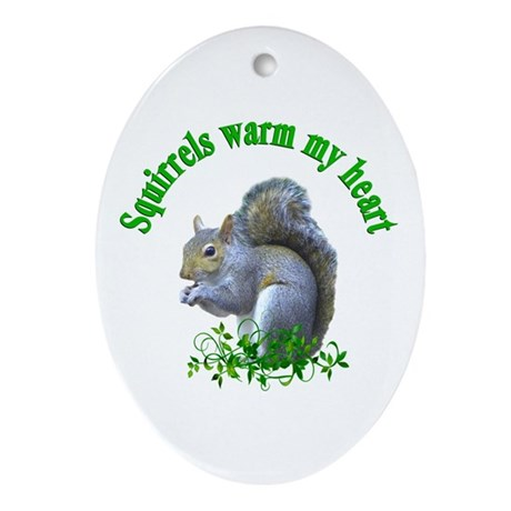 Squirrels Warm My Heart Ornament (Oval)