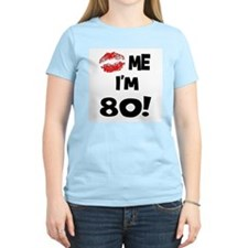 Kiss Me I'm 80 Women's Pink T-Shirt