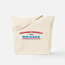 Fireworks Technician For Obam Tote Bag