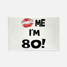 Kiss Me I'm 80 Rectangle Magnet