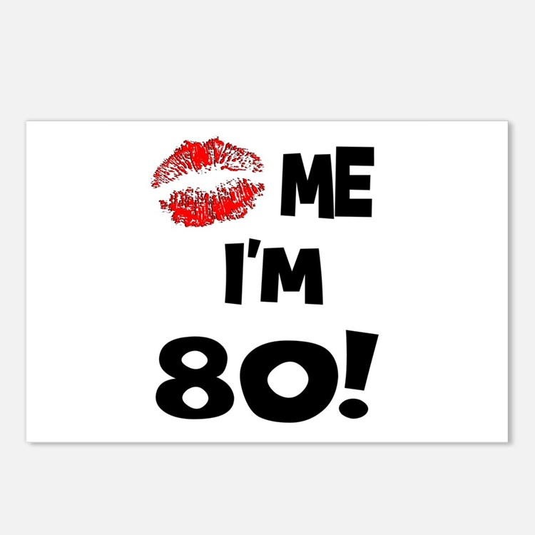 Kiss Me I'm 80 Postcards (Package of 8)