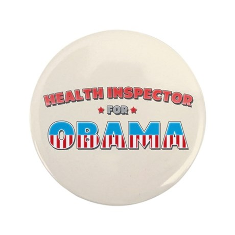 """Health Inspector For Obama 3.5"""" Button"""