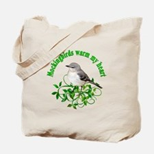 Mockingbirds Warm My Heart Tote Bag