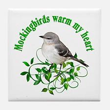Mockingbirds Warm My Heart Tile Coaster