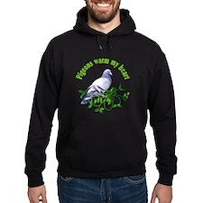 Pigeons Warm My Heart Hoodie