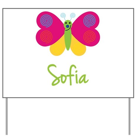 Sofia The Butterfly Yard Sign