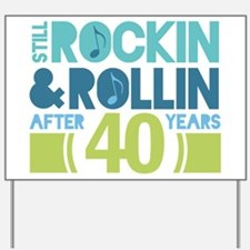 40th Anniversary Rock N Roll Yard Sign