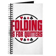 Folding Is For Quitters Journal