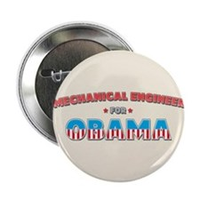 """Mechanical Engineer For Obama 2.25"""" Button"""