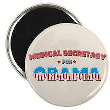Medical Secretary For Obama Magnet