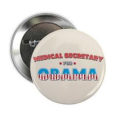 "Medical Secretary For Obama 2.25"" Button"