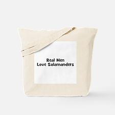 Real Men Love Salamanders Tote Bag