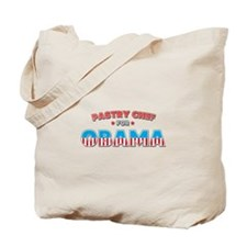 Pastry Chef For Obama Tote Bag